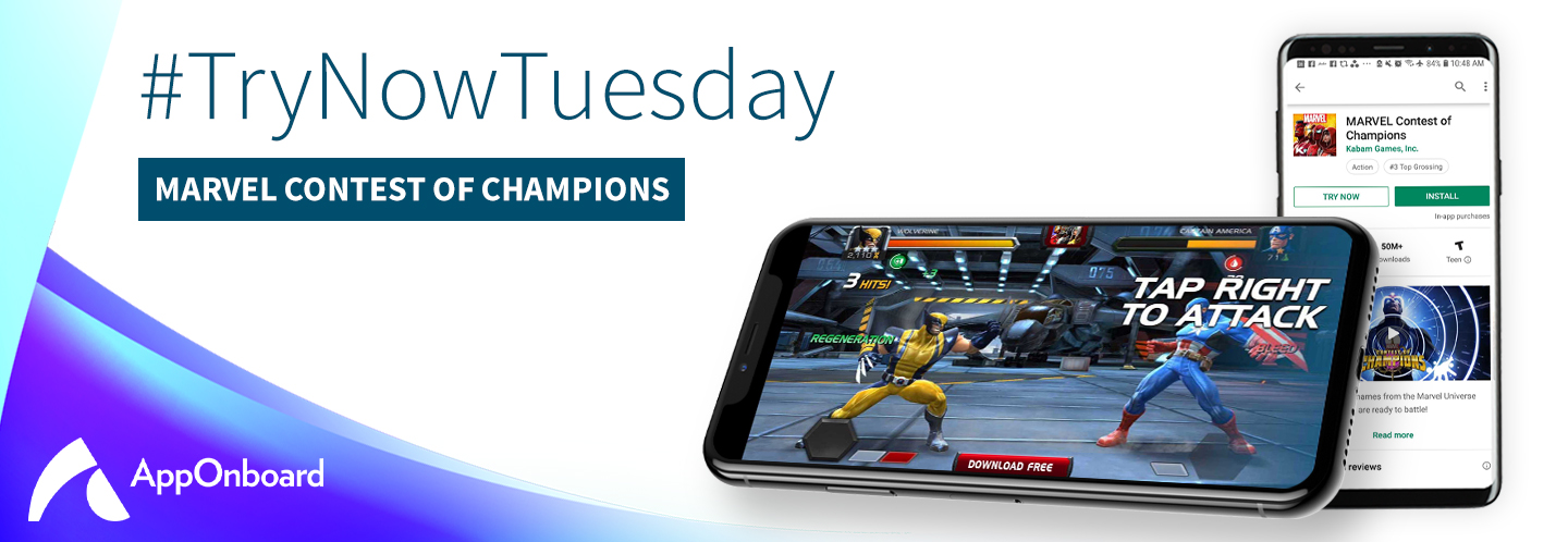 "Try Now Tuesday: Kabam Launches Its ""Try Now"" Experience for MARVEL Contest of Champions on the Google Play Store via AppOnboard"